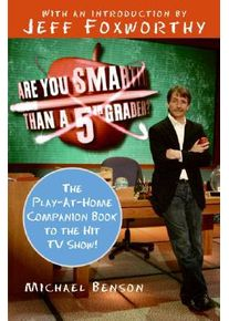Are You Smarter Than a Fifth Grader?: The Play-At-Home Companion Book to the Hit TV Show! (Benson Michael)(Paperback)
